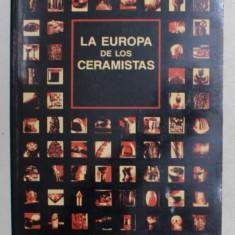 LA EUROPA DE LOS CERAMISTAS