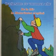 INTALNIRE CU VIITORUL TAU - DE LA MIR LA MATURITATEA CRESTINA , 2009