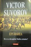 Victor Suvorov – Epurarea (de ce a decapitat Stalin armata?)