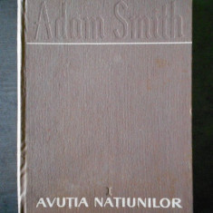 ADAM SMITH - AVUTIA NATIUNILOR  volumul 1