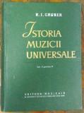 ISTORIA MUZICII UNIVERSALE - R.I. GRUBER VOL.II PARTEA II 1963