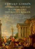 Istoria declinului și a prăbușirii Imperiului Roman