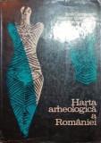 HARTA ARHEOLOGICA A ROMANIEI - EMIL CONDURACHI , VLADIMIR DUMITRESCU , MIRCEA D . MATEI