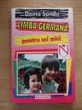 Cumpara ieftin LIMBA GERMANA PT CEI MICI- DOINA SANDU-R5B