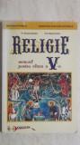 Nicolae Dascalu, Maria Orzetic - Religie, manual pentru clasa a V-a, Clasa 5, Manuale