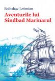 Aventurile lui Sinbad Marinarul | Bolesław Lesmian