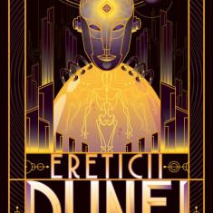 Ereticii Dunei (Seria Dune partea a V-a ed. 2019)