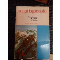 Muntii Fagarasului - V. Balaceanu M.cicotti E.cristea ,548867