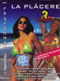 Caseta audio La Plãcere Programul 3, originala, manele