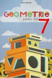 Geometrie pentru toti cls a 7-a/Petre Nachila