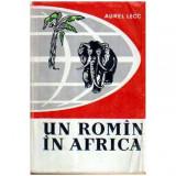 Un roman in Africa, Aurel Lecca