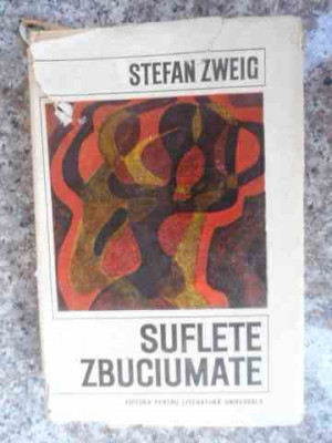 Suflete Zbuciumate - Stefan Zweig ,533974 foto