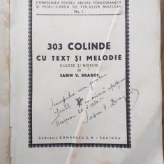 SABIN DRAGOI(dedicatie/semnatura) 303 COLINDE CU TEXT SI MELODIE, 1930