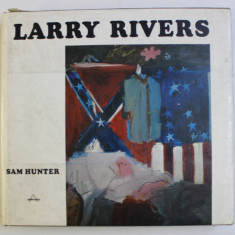 LARRY RIVERS by SAM HUNTER