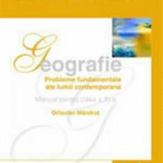 Geografie. Manual pentru clasa a XI-a/Octavian Mandrut