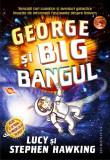 Cumpara ieftin George şi Big Bangul