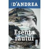 Esenta raului | Luca D'Andrea