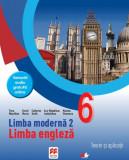 Limbă modernă 2. Limba engleză. Teorie și aplicații. Clasa a VI-a