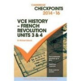 Cambridge Checkpoints VCE History - French Revolution 2014-16 - Michael Adcock