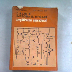 CIRCUITE INTEGRATE LINEARE. AMPLIFICATORI OPERATIONALI - ION DRAGU