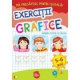 Ma pregatesc pentru scoala! Exercitii grafice. Domeniul estetic si creativ (fise activitati) 5-6 ani