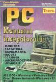 PC- Manualul incepatorului - Dan Marinescu