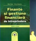 Finante si gestiune financiara de intreprindere Mihai Toma Felicia Alexandru