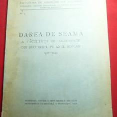 Darea de seama a Facultatii Agronomie 1938-1939 Monitorul Oficial ,47 pag