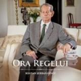 Ora Regelui - Bogdan Serban-Iancu