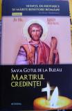 Sava gotul de la Buzău - Martirul credinței