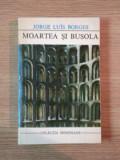MOARTEA SI BUSOLA de JORGE LUIS BORGES , 1972