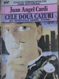 CELE DOUA CAZURI ALE DETECTIVULUI DANWEL STRONG-JUAN ANGEL CARDI
