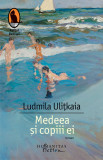 Medeea si copiii ei | Ludmila Ulitkaia, Humanitas Fiction