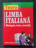 LIMBA ITALIANA. Dialoguri, texte, exercitii - Condrea Derer