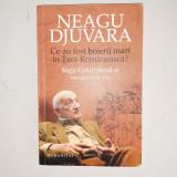 NEAGU DJUVARA - CE AU FOST BOIERII MARI IN TARA ROMANEASCA? SAGA GRADISTENILOR
