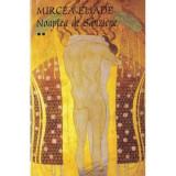 Noaptea de Sanziene vol. 1+2 - Mircea Eliade