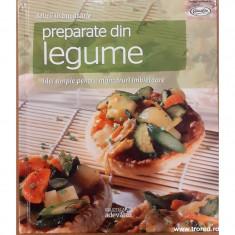 Preparate din legume. Delicii in bucatarie 11