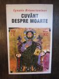 Cuvant Despre Moarte - Sfantul Ignatie Briancianinov