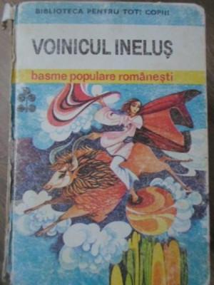 VOINICUL INELUS. BASME POPULARE ROMANESTI - NECUNOSCUT foto