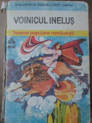 VOINICUL INELUS. BASME POPULARE ROMANESTI - NECUNOSCUT