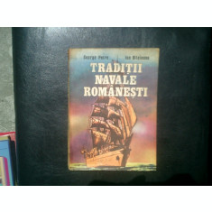 Traditii navale romanesti - George Petre si Ion Bitoleanu