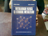 ETALURGIE FIZICA SI STUDIUL METALELOR - SUZANA GADEA VOL.II
