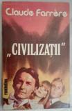 Civilizații - Claude Farrere