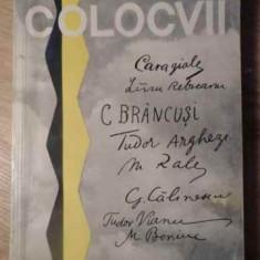 COLOCVII ARTISTUL SI EPOCA - STEFAN BANULESCU, ILIE PURCARU