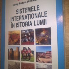 Sistemele internationale in istoria lumii - Barry Buzan; Richard Little (2009)
