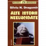 Silviu N. Dragomir - Alte istorii neelucidate