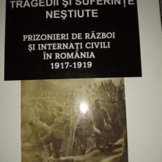 TRAGEDII SI SUFERINTE NESTIUTE- PRIZONIERI SI INTERNATI CIVILI IN IN ROMANIA