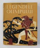 LEGENDELE OLIMPULUI , EROII de ALEXANDRU MITRU