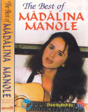Caseta audio: Madalina Manole - The Best of ( originala , stare foarte buna )