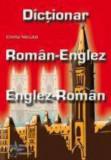 Dictionar Roman Englez - Englez Roman/Emilia Neculai